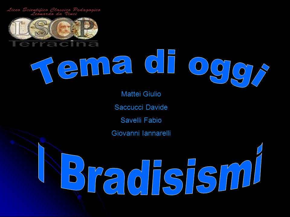 Tema di oggi I Bradisismi