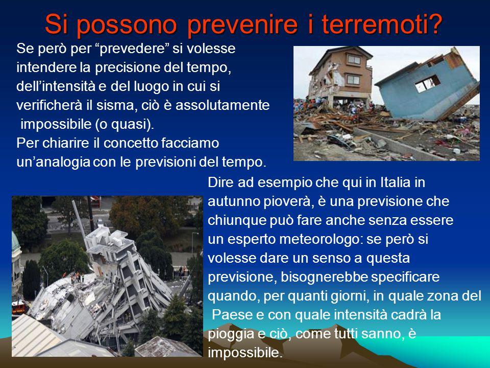 Si possono prevenire i terremoti