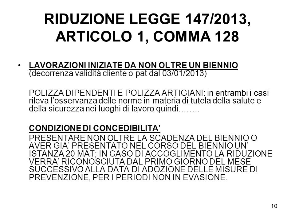 RIDUZIONE LEGGE 147/2013, ARTICOLO 1, COMMA 128