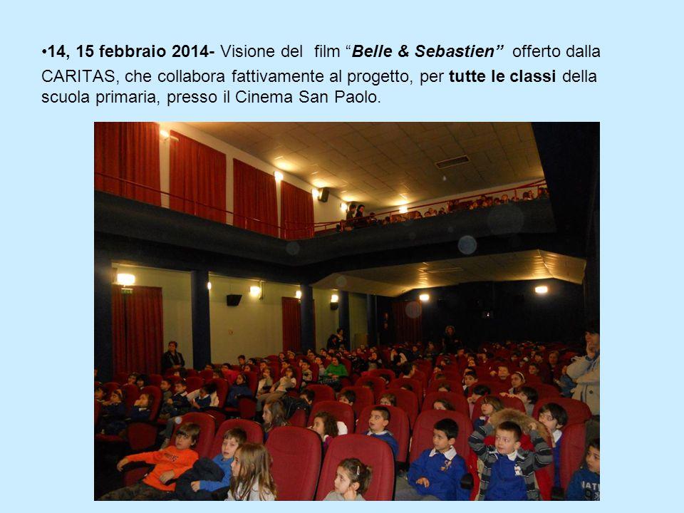 14, 15 febbraio 2014- Visione del film Belle & Sebastien offerto dalla CARITAS, che collabora fattivamente al progetto, per tutte le classi della scuola primaria, presso il Cinema San Paolo.