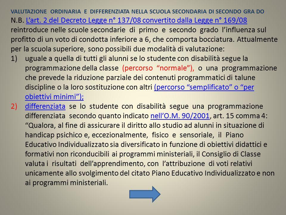VALUTAZIONE ORDINARIA E DIFFERENZIATA NELLA SCUOLA SECONDARIA DI SECONDO GRA DO