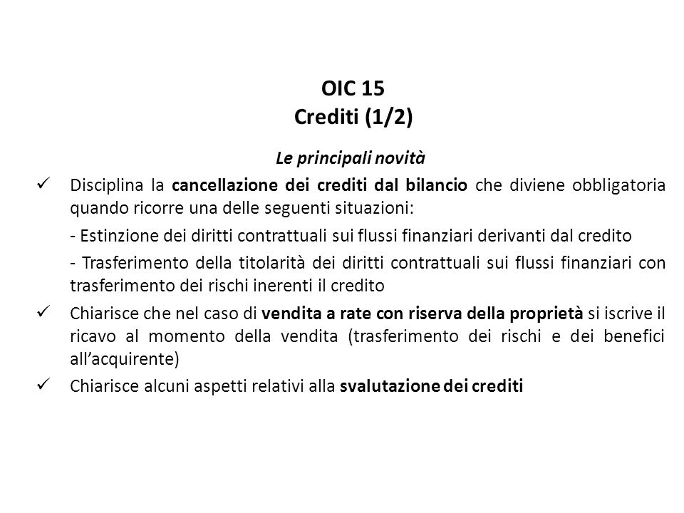 OIC 15 Crediti (1/2) Le principali novità