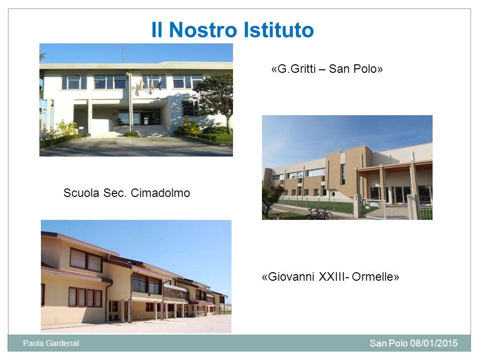Il Nostro Istituto «G.Gritti – San Polo» Scuola Sec. Cimadolmo
