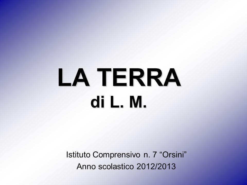Istituto Comprensivo n. 7 Orsini Anno scolastico 2012/2013