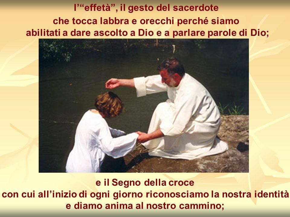 l' effetà , il gesto del sacerdote