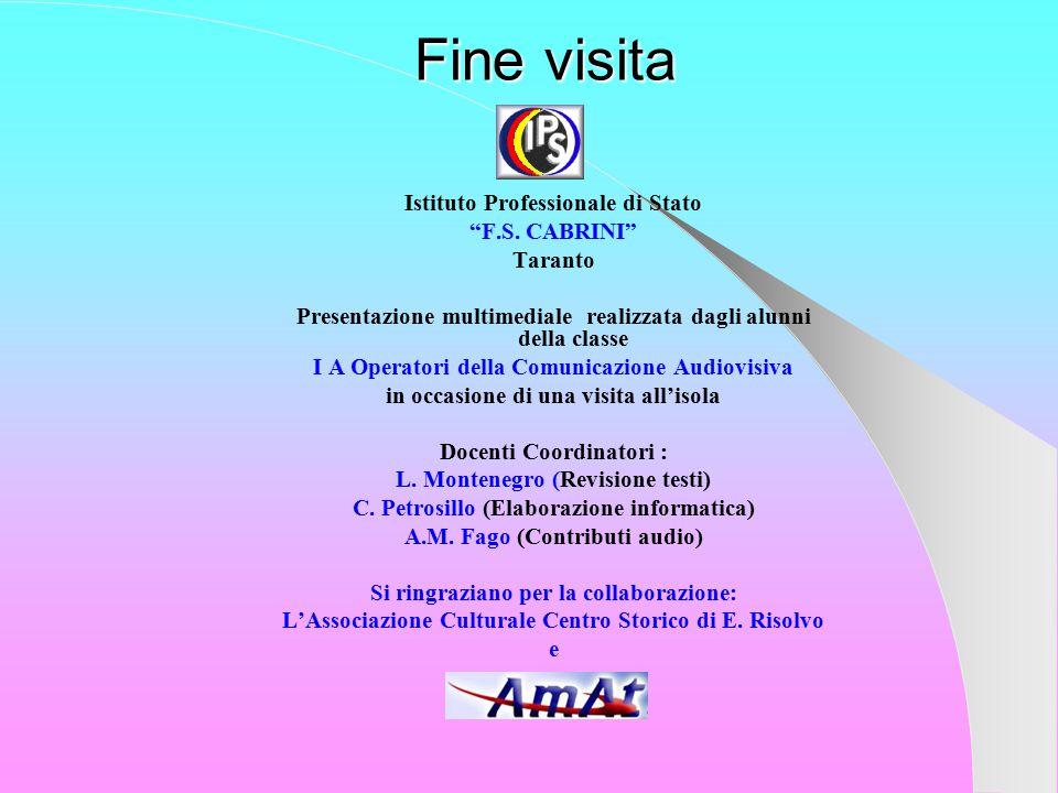 Fine visita Istituto Professionale di Stato F.S. CABRINI Taranto
