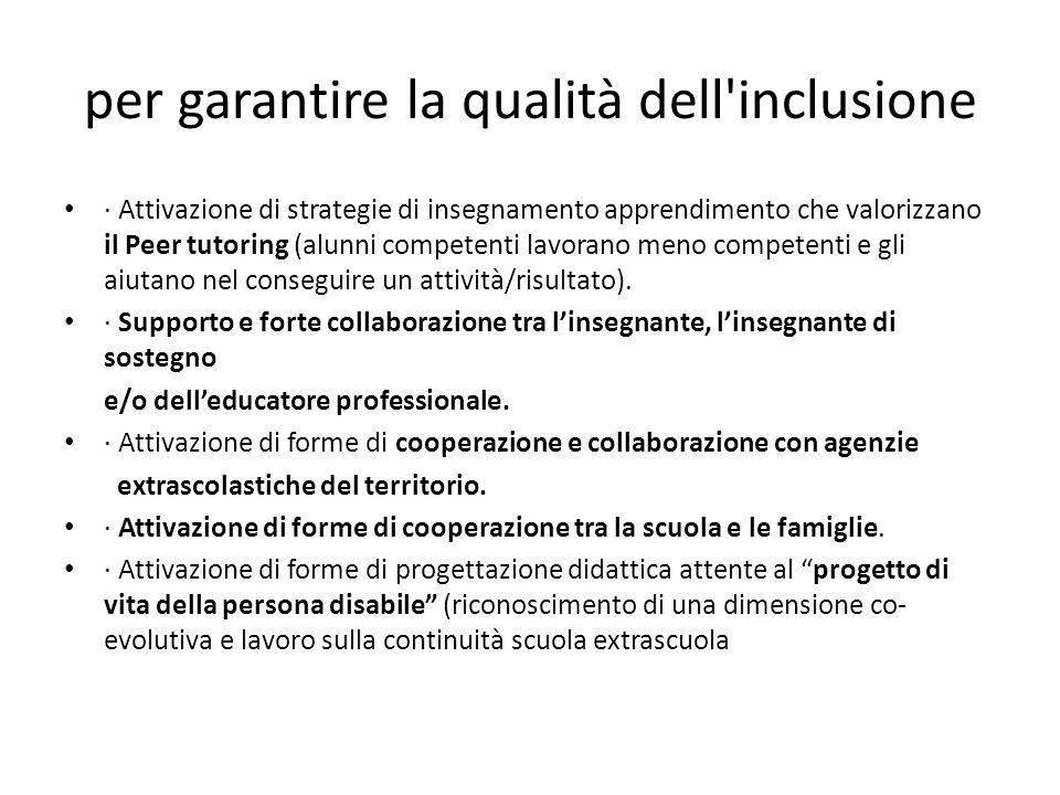 per garantire la qualità dell inclusione