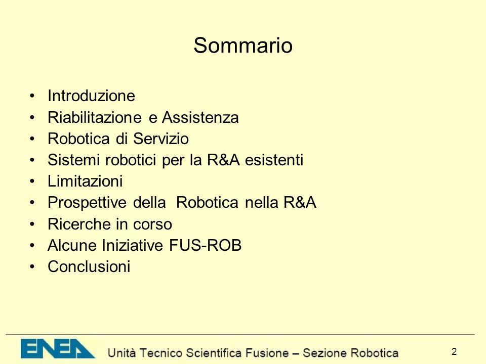 Sommario Introduzione Riabilitazione e Assistenza Robotica di Servizio
