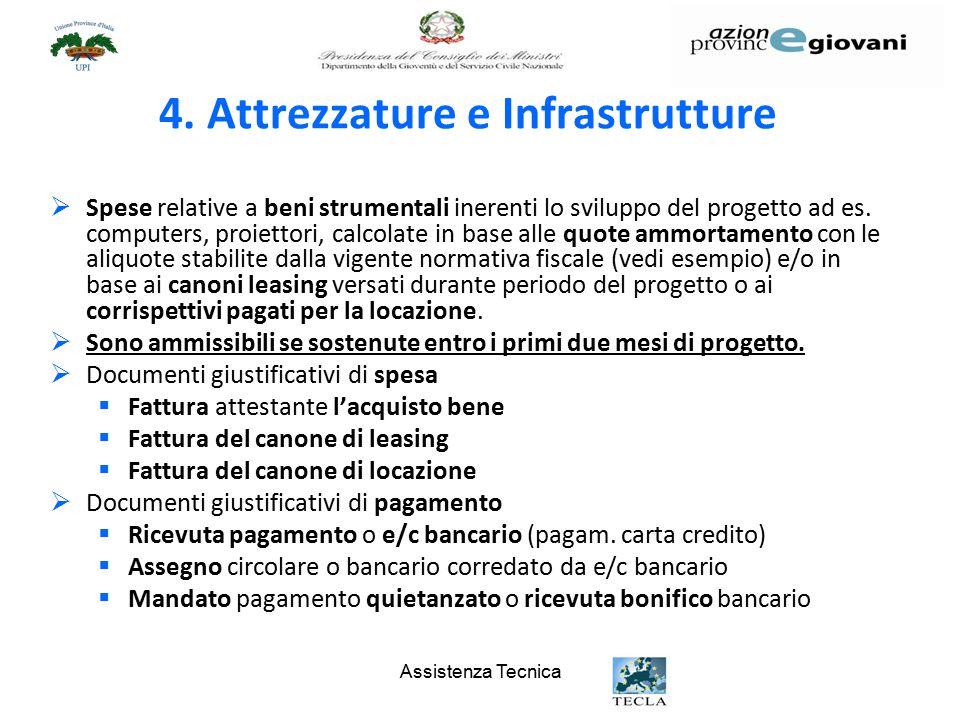 4. Attrezzature e Infrastrutture
