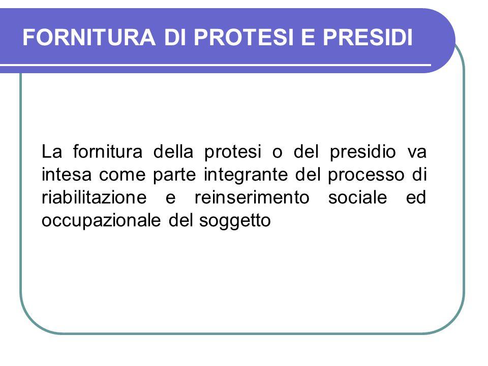 FORNITURA DI PROTESI E PRESIDI