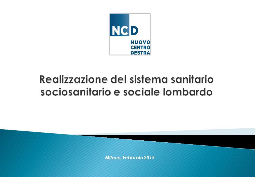 Realizzazione del sistema sanitario sociosanitario e sociale lombardo