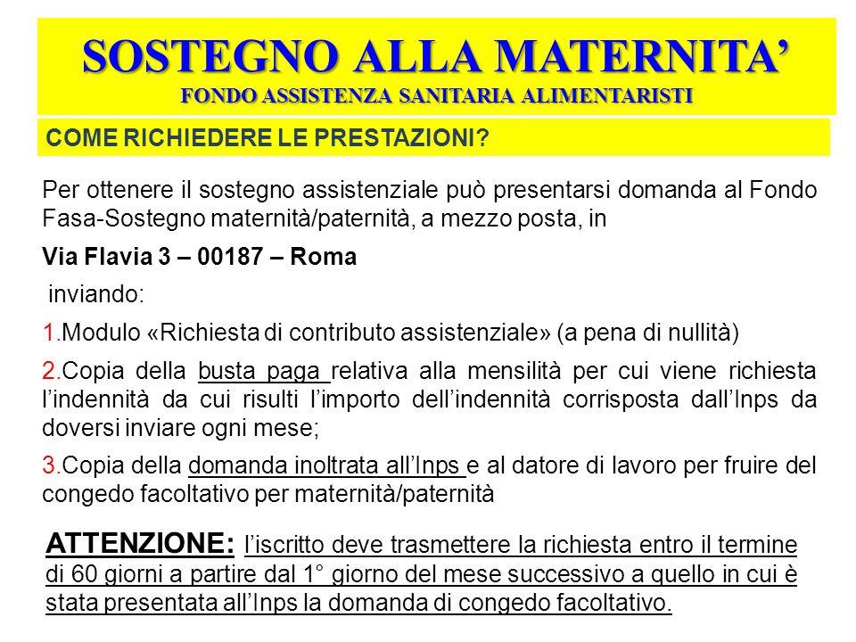 SOSTEGNO ALLA MATERNITA' FONDO ASSISTENZA SANITARIA ALIMENTARISTI