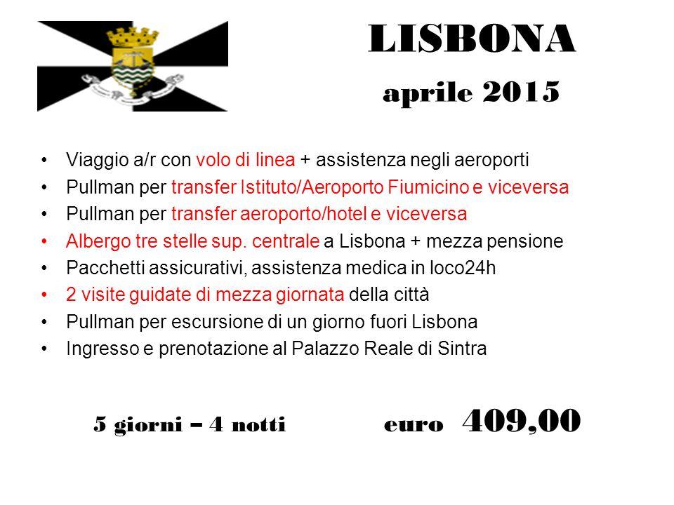 LISBONA aprile 2015 5 giorni – 4 notti euro 409,00