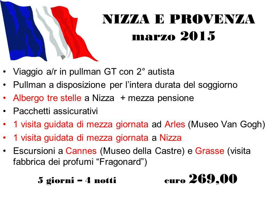 NIZZA E PROVENZA marzo 2015 Viaggio a/r in pullman GT con 2° autista