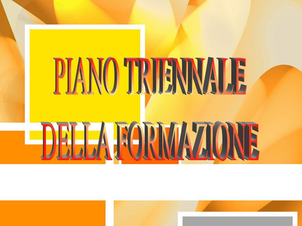 PIANO TRIENNALE DELLA FORMAZIONE