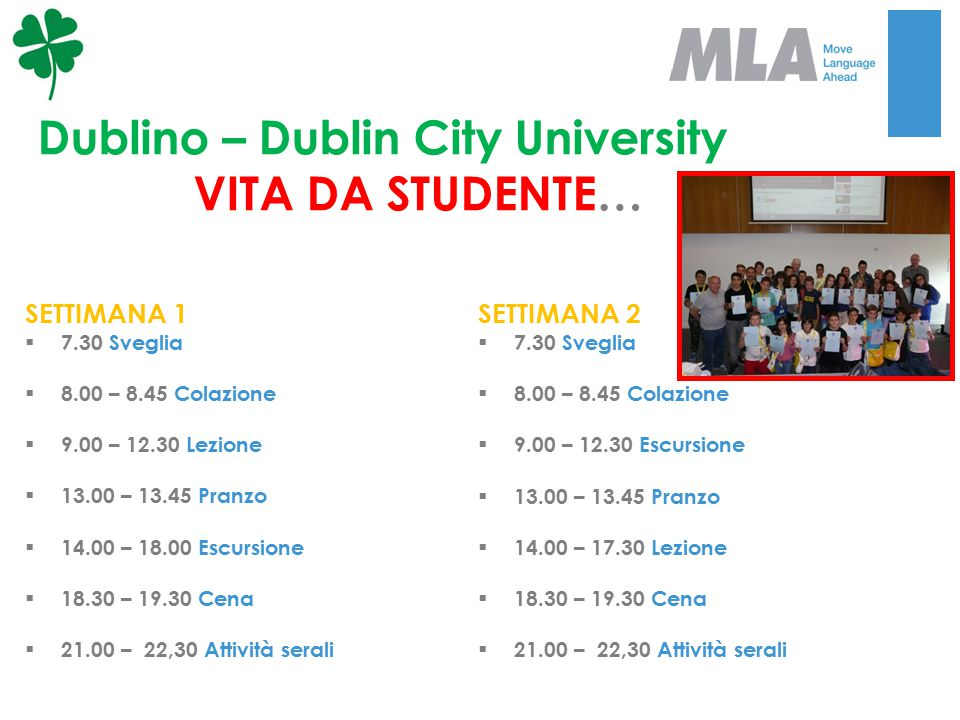 Dublino – Dublin City University VITA DA STUDENTE…