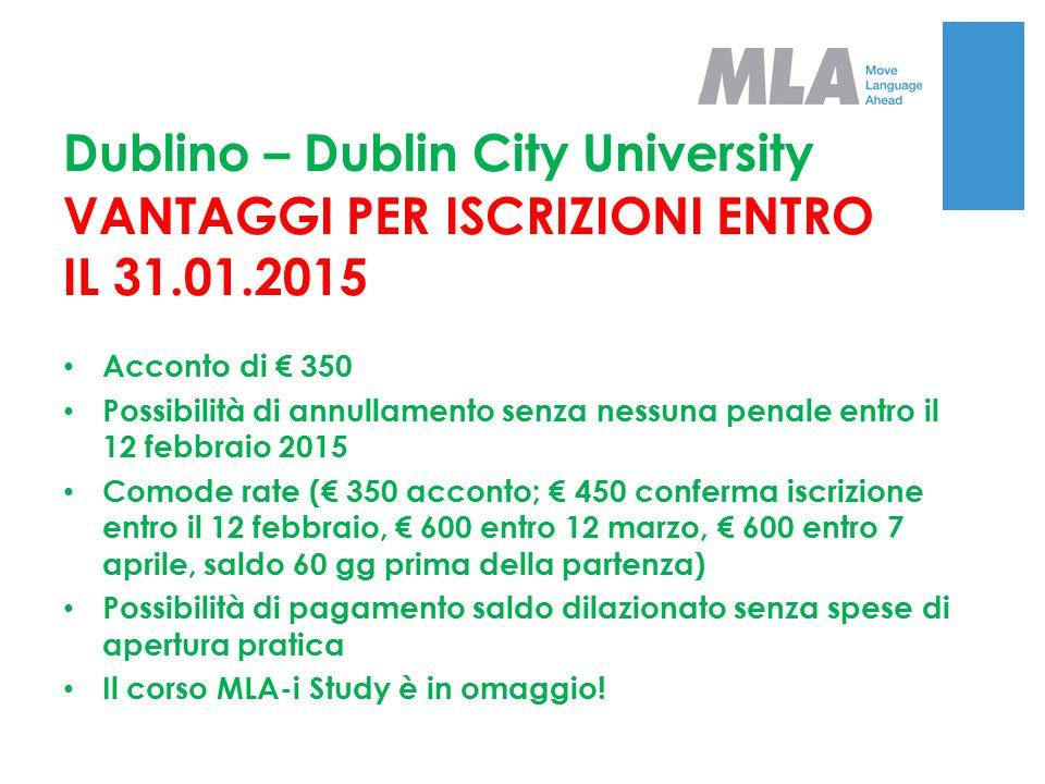 Dublino – Dublin City University VANTAGGI PER ISCRIZIONI ENTRO IL 31