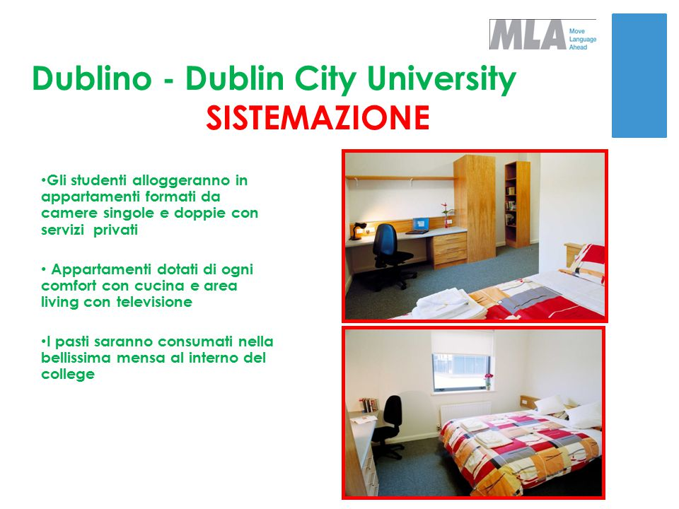 Dublino - Dublin City University SISTEMAZIONE