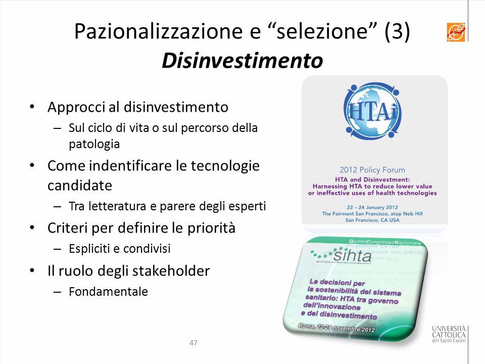 Pazionalizzazione e selezione (3) Disinvestimento