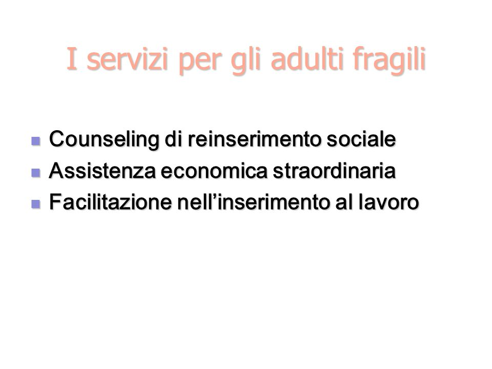 I servizi per gli adulti fragili