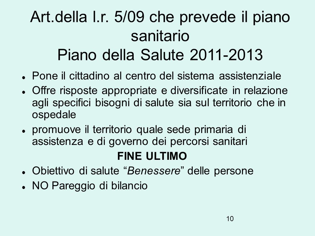 Art.della l.r. 5/09 che prevede il piano sanitario Piano della Salute 2011-2013