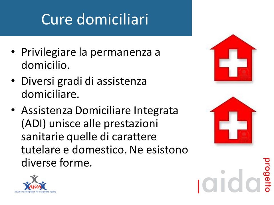 Cure domiciliari Privilegiare la permanenza a domicilio.