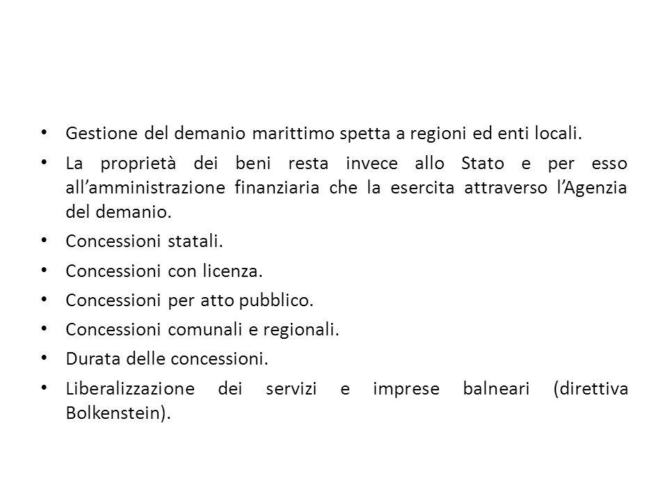 Gestione del demanio marittimo spetta a regioni ed enti locali.
