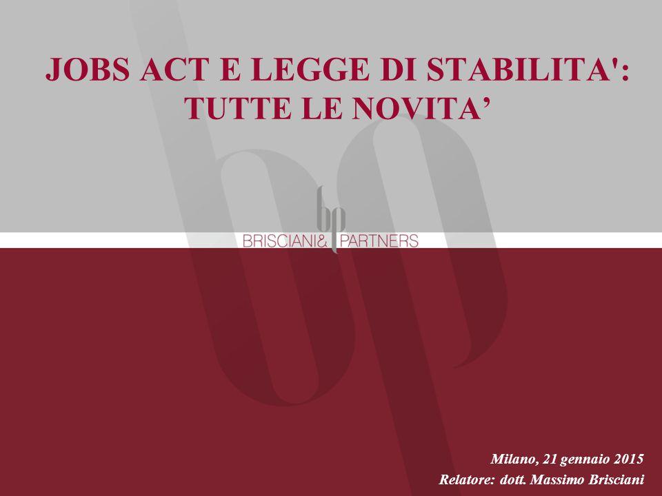 JOBS ACT E LEGGE DI STABILITA : TUTTE LE NOVITA'
