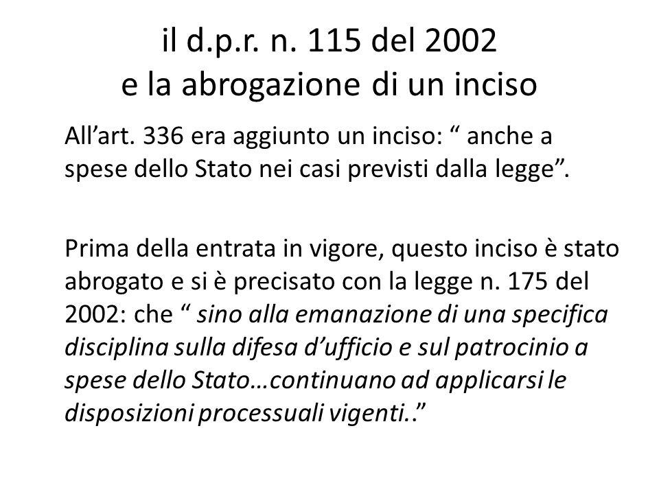 il d.p.r. n. 115 del 2002 e la abrogazione di un inciso