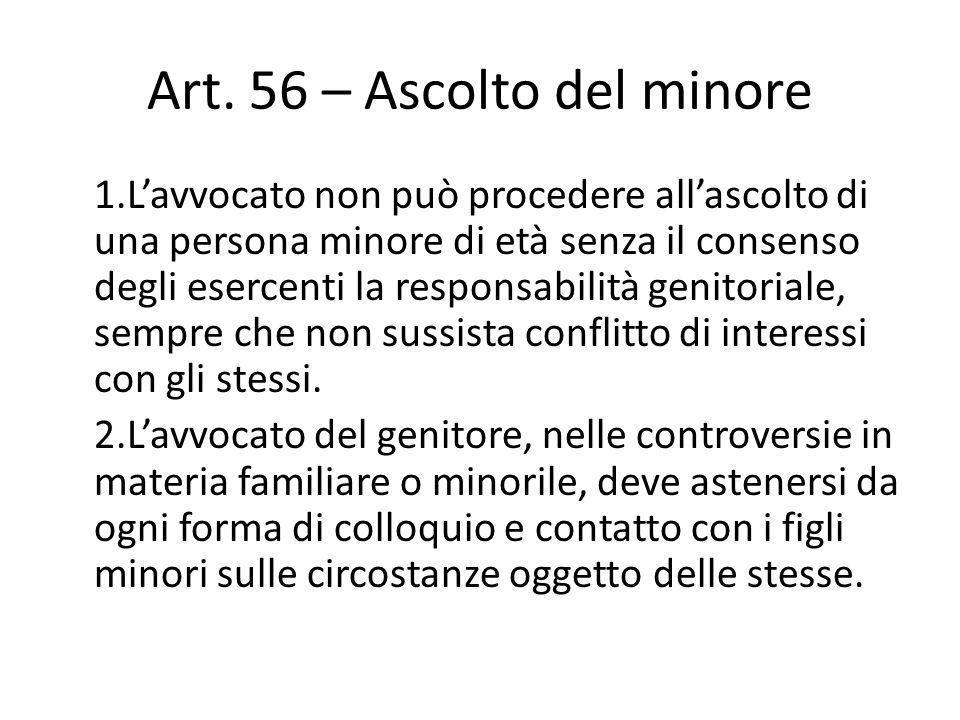 Art. 56 – Ascolto del minore
