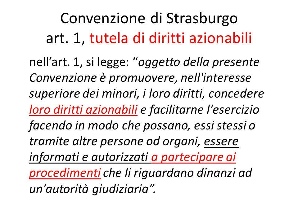 Convenzione di Strasburgo art. 1, tutela di diritti azionabili