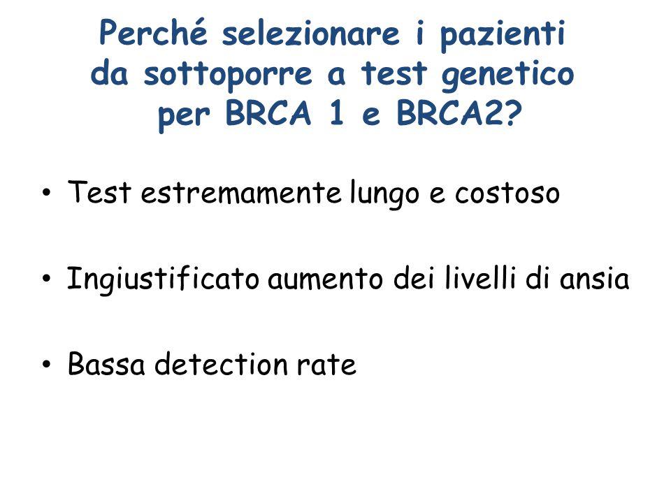 Perché selezionare i pazienti da sottoporre a test genetico per BRCA 1 e BRCA2