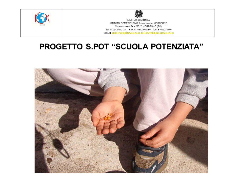 PROGETTO S.POT SCUOLA POTENZIATA