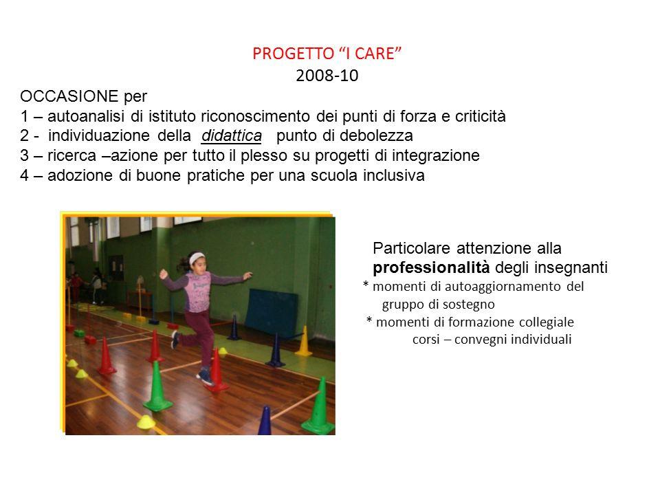 PROGETTO I CARE 2008-10 OCCASIONE per