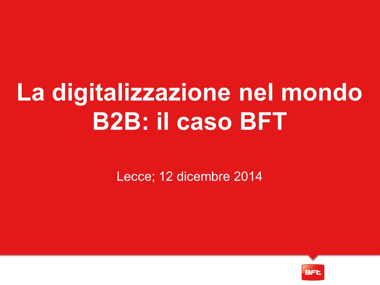 La digitalizzazione nel mondo B2B: il caso BFT