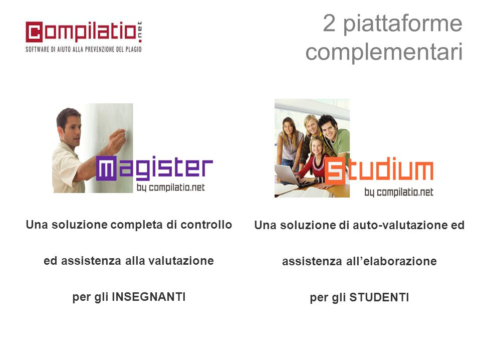 2 piattaforme complementari