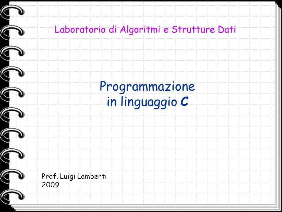 Programmazione in linguaggio C