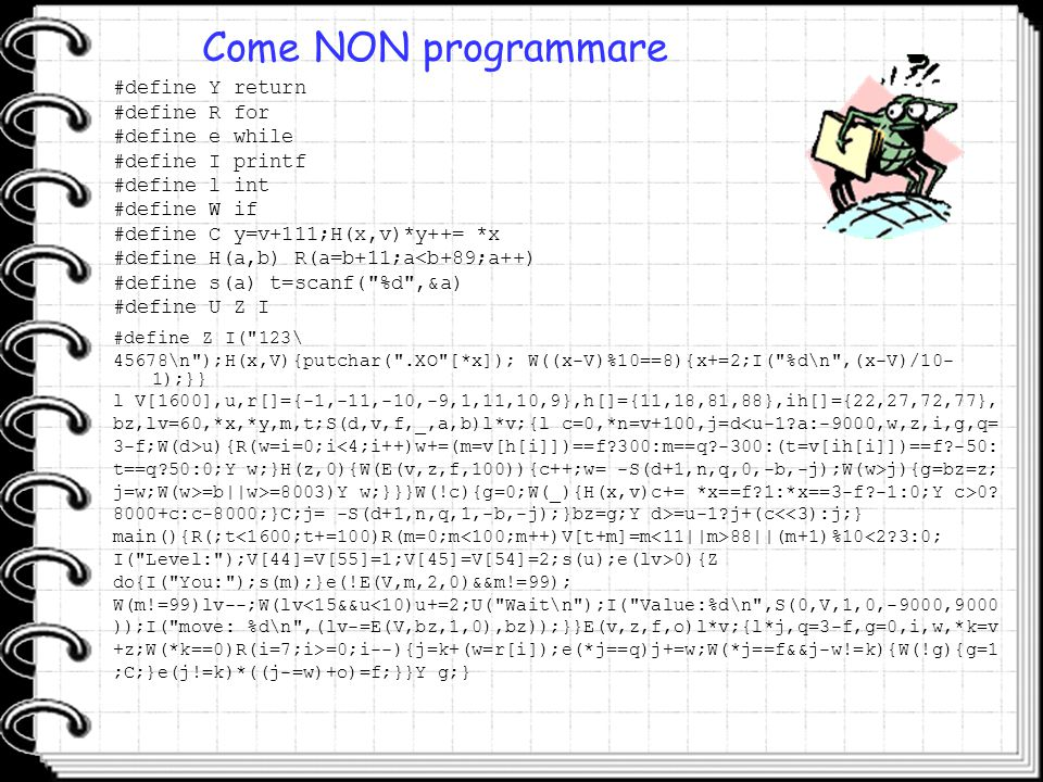 Come NON programmare #define Y return #define R for #define e while