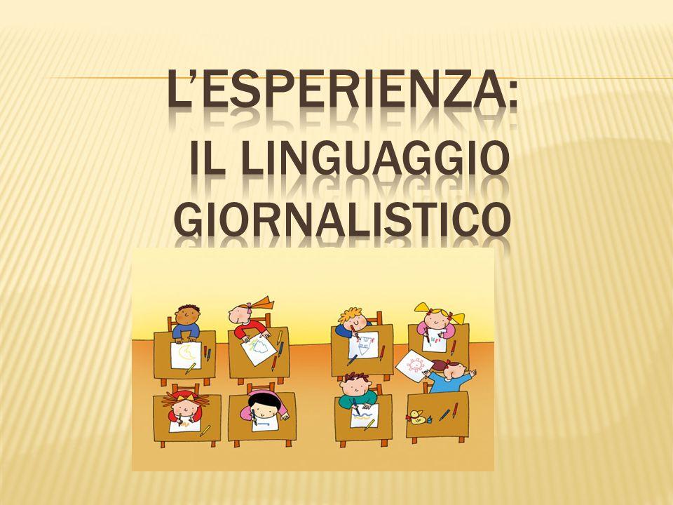 L'esperienza: il linguaggio giornalistico