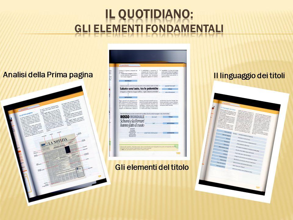 Il quotidiano: gli elementi fondamentali