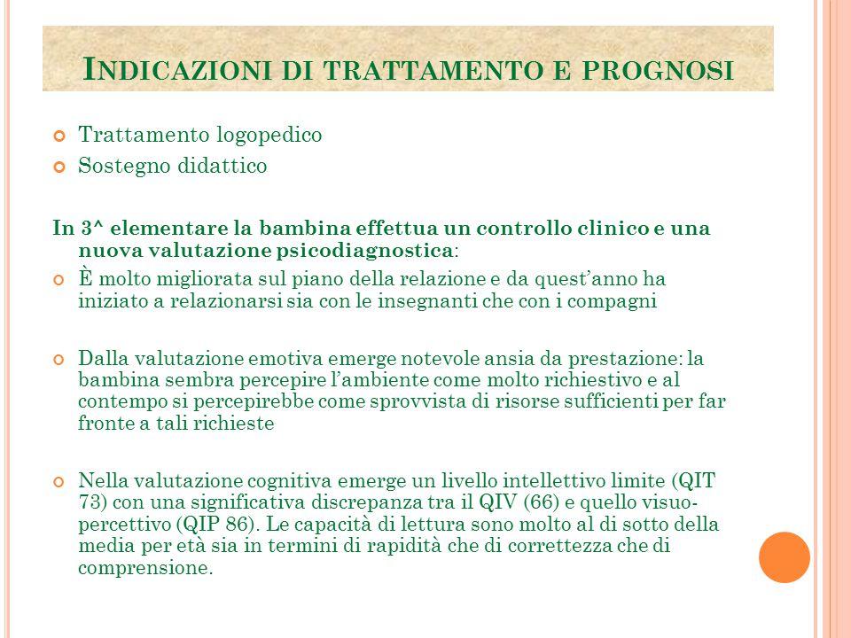Indicazioni di trattamento e prognosi