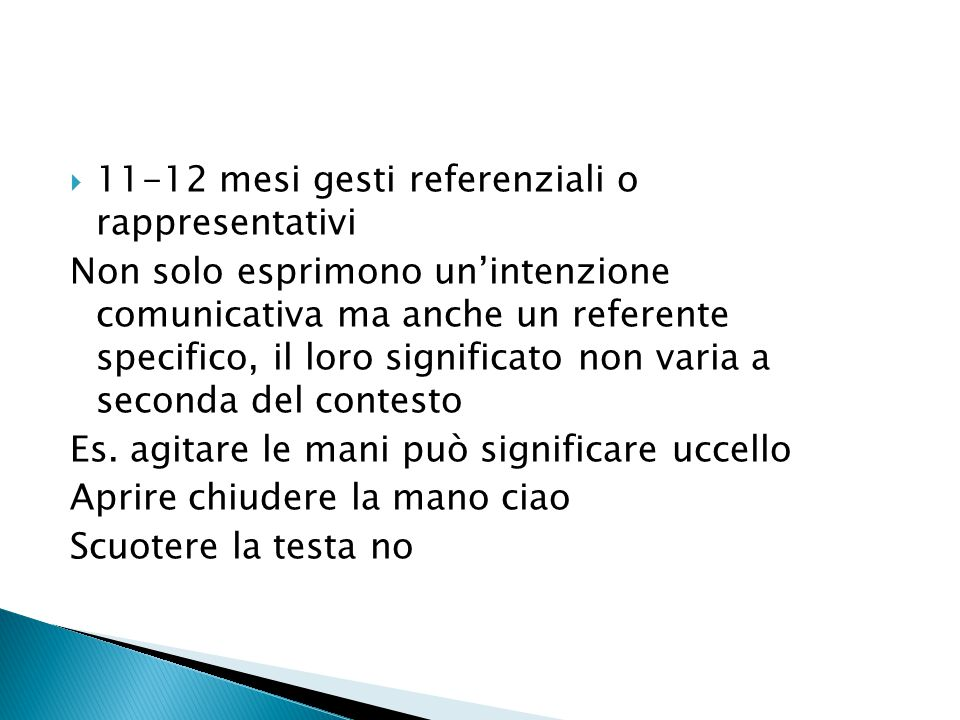 11-12 mesi gesti referenziali o rappresentativi