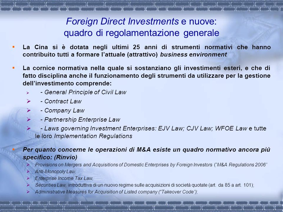 Foreign Direct Investments e nuove: quadro di regolamentazione generale