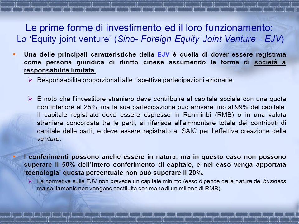 Le prime forme di investimento ed il loro funzionamento: La 'Equity joint venture' (Sino- Foreign Equity Joint Venture - EJV)