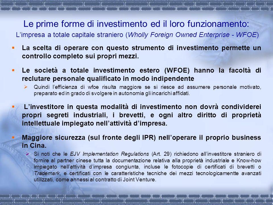 Le prime forme di investimento ed il loro funzionamento: L'impresa a totale capitale straniero (Wholly Foreign Owned Enterprise - WFOE)