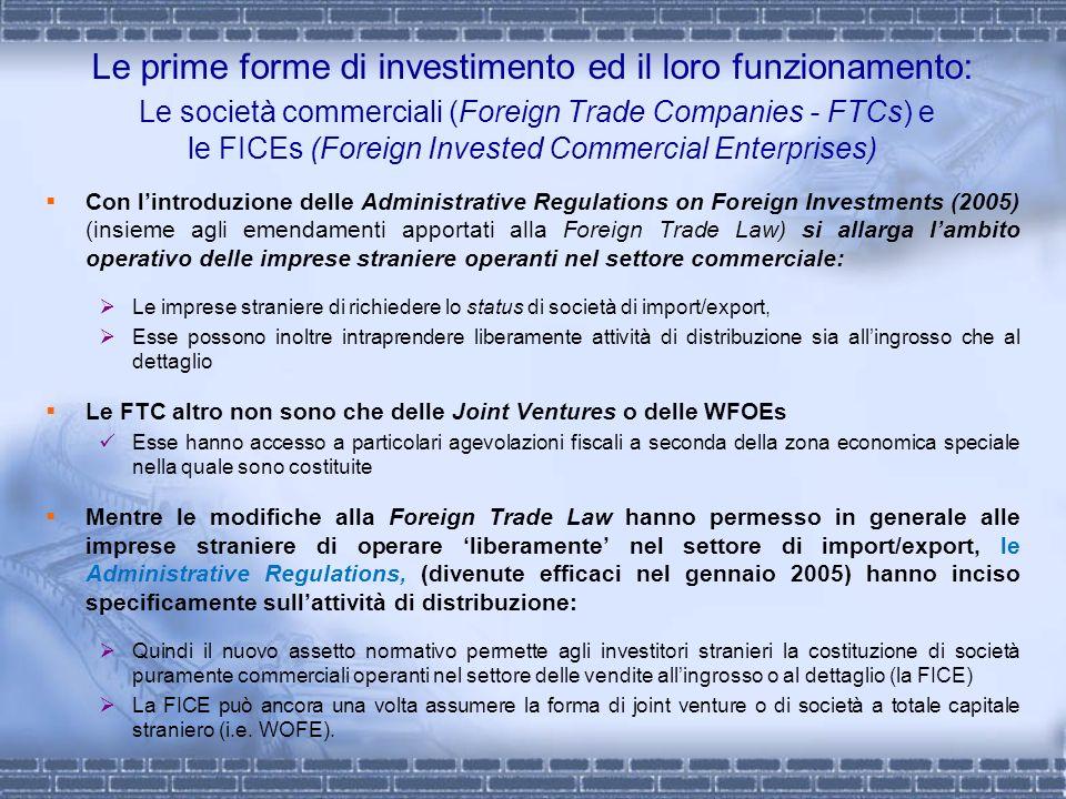 Le prime forme di investimento ed il loro funzionamento: Le società commerciali (Foreign Trade Companies - FTCs) e le FICEs (Foreign Invested Commercial Enterprises)