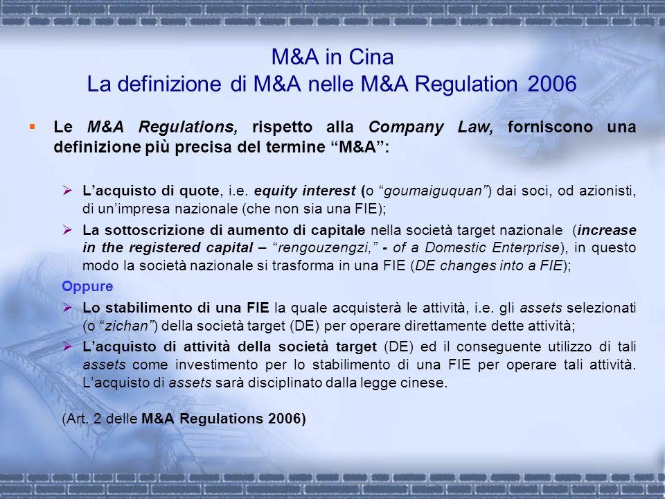 M&A in Cina La definizione di M&A nelle M&A Regulation 2006