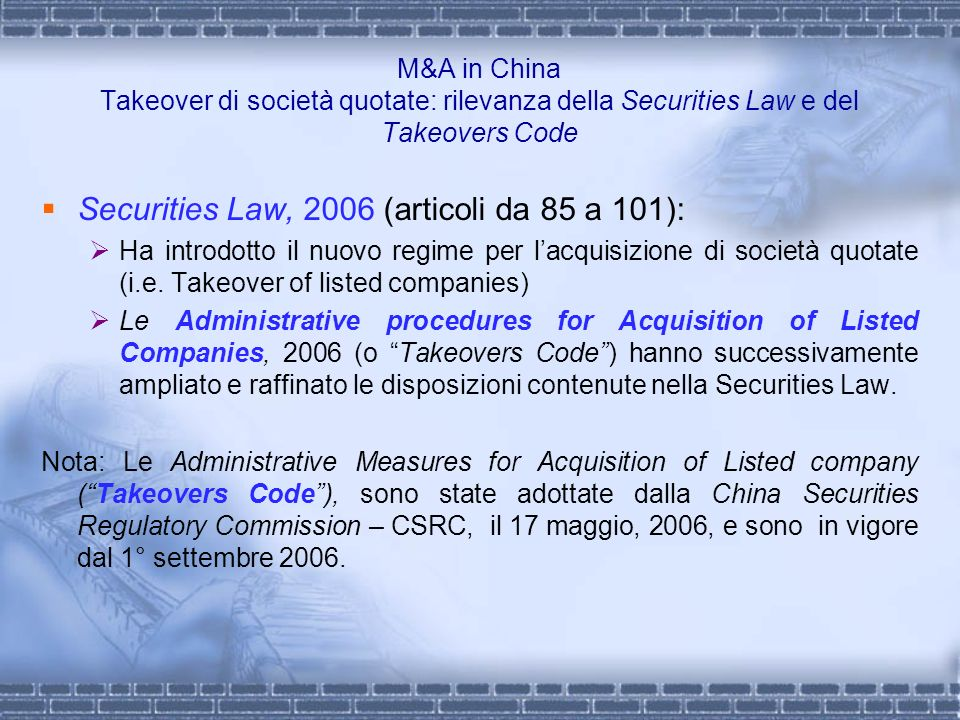 M&A in China Takeover di società quotate: rilevanza della Securities Law e del Takeovers Code