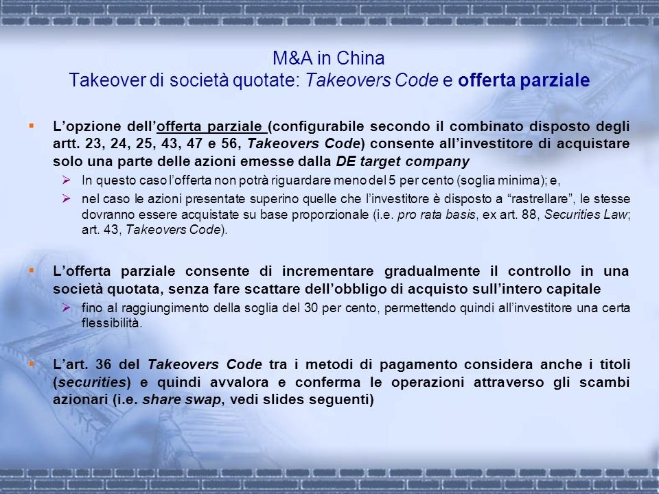 M&A in China Takeover di società quotate: Takeovers Code e offerta parziale