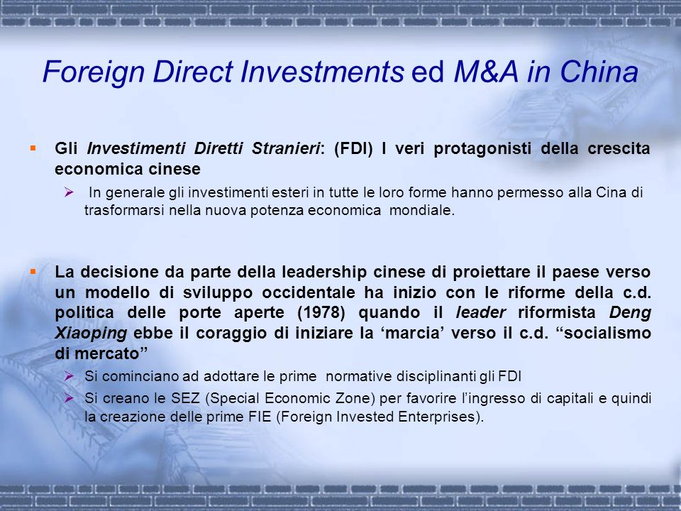 Foreign Direct Investments ed M&A in China